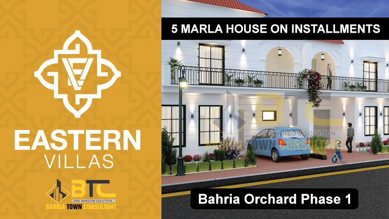 Eastern Villas 5 Marla House For Sale On Installments in Bahria Orchard Phase 1